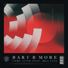 Cover Bart B More - Come Alive (feat. Moa Lisa)