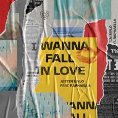 Cover Justin Mylo - I Wanna Fall In Love (feat. Raphaella)