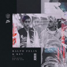 Cover Ralph Felix & KEV - Holding On To You