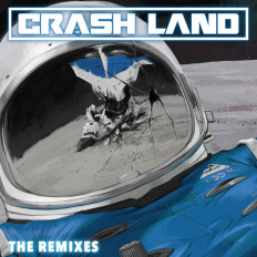 Cover Crash Land - Crash Land The Remixes
