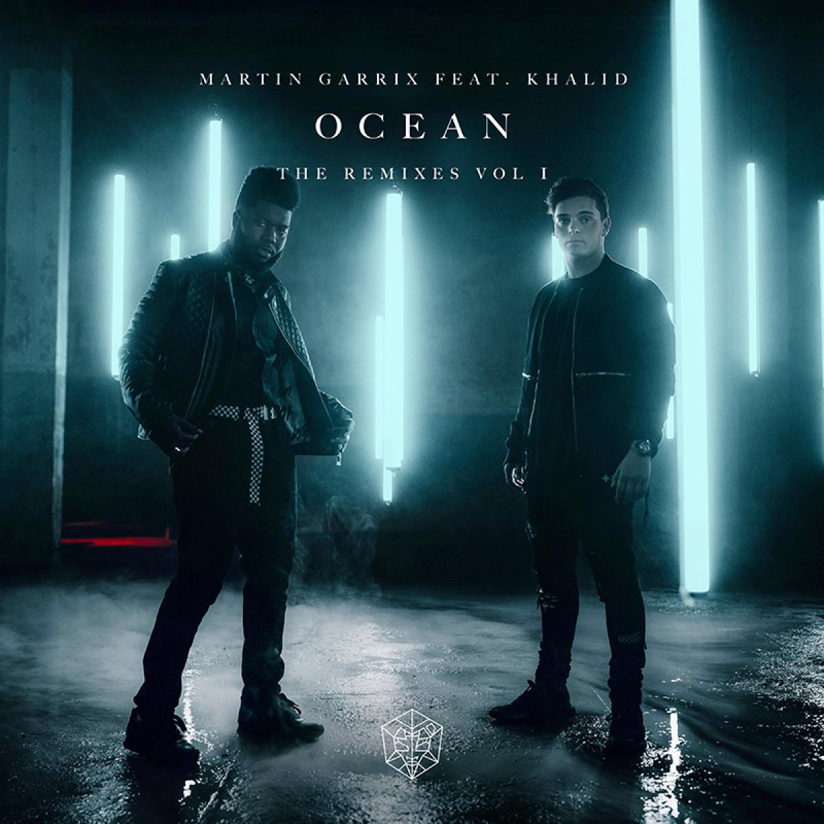 Cover Martin Garrix feat. Khalid - Ocean [Remixes Vol. 1]