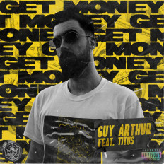Cover Guy Arthur ft. TITUS - Get Money