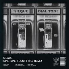 Cover Silque - Dial Tone (Scott Rill Remix)