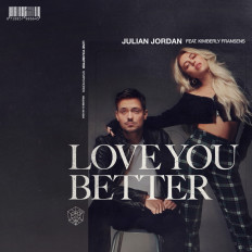 Cover Julian Jordan feat. Kimberly Fransens - Love You Better