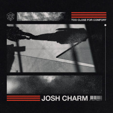 Cover Josh Charm - Too Close For Comfort