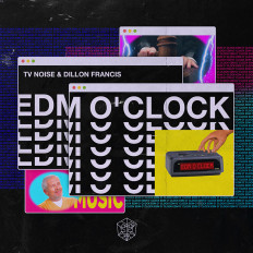 Cover TV Noise & Dillon Francis - EDM O'Clock