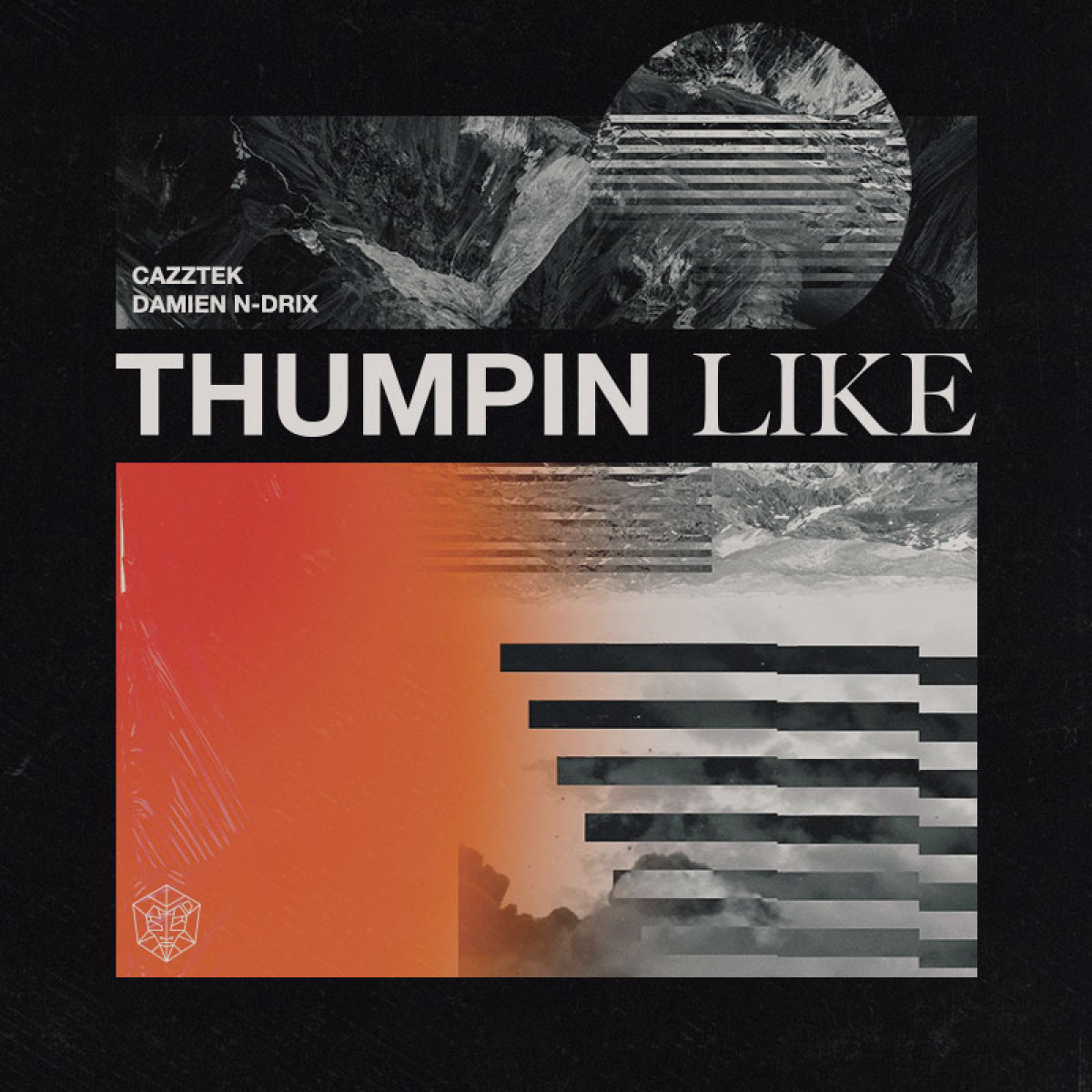 Cover Cazztek & Damien N-Drix - Thumpin Like