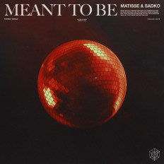 Cover Matisse & Sadko - Meant To Be