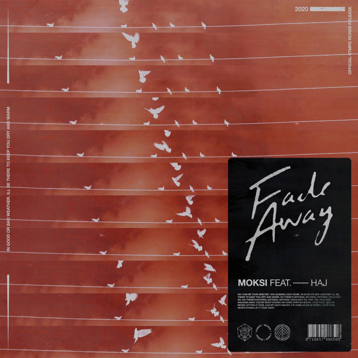 Cover Moksi - Fade Away (feat. Haj)