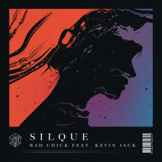 Cover Silque - Bad Chick (feat. Kevin Jack)