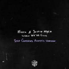 Cover Mesto, Justin Mylo - When We're Gone (Stef Classens Acoustic Version)