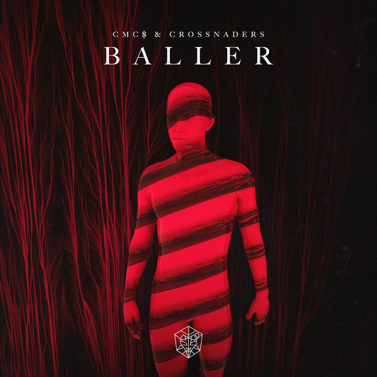 Cover CMC$ & Crossnaders - Baller