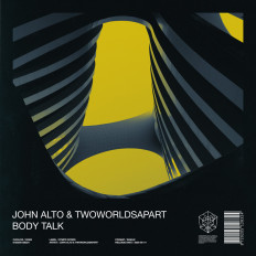 Cover John Alto & TwoWorldsApart - Body Talk