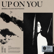 Cover Aevion & Salena Mastroianni - Up On You