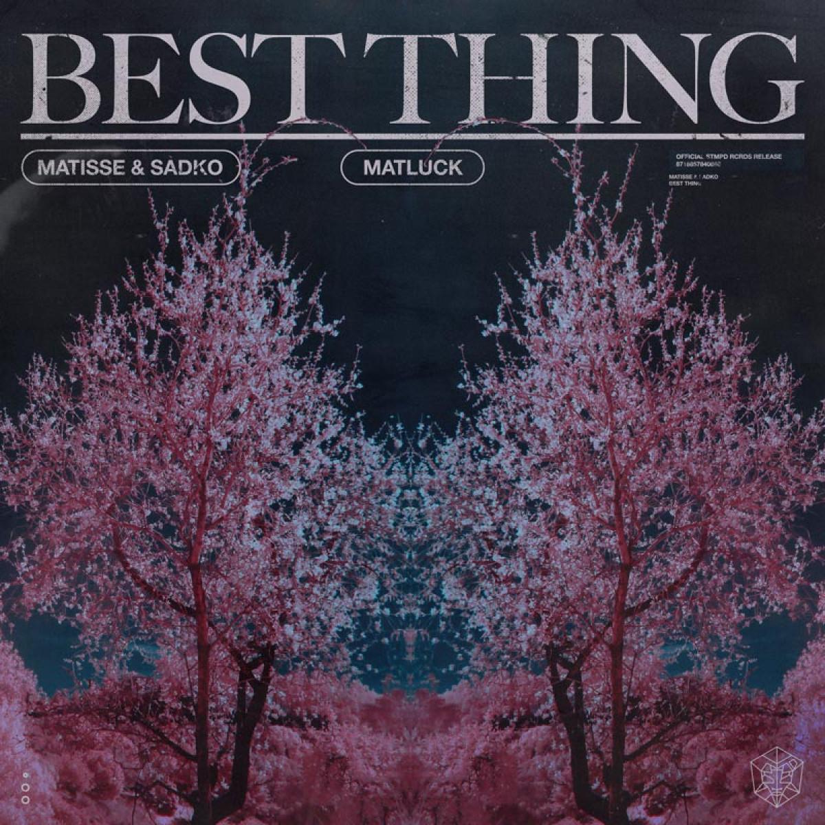 Cover Matisse & Sadko & Matluck - Best Thing