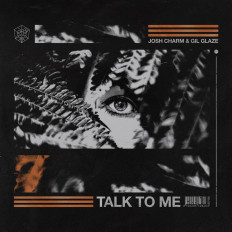 Cover Josh Charm & Gil Glaze - Talk To Me