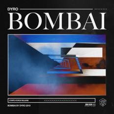 Cover Dyro - Bombai