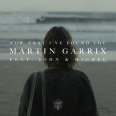 Cover Martin Garrix - Now That I've Found You (feat. John & Michel)
