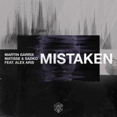Cover Martin Garrix, Matisse & Sadko - Mistaken (feat. Alex Aris)
