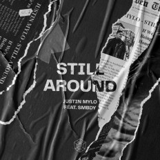 Cover Justin Mylo ft. SMBDY - Still Around