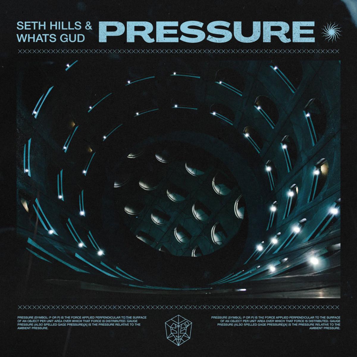 Cover Seth Hills & Whats Gud - Pressure