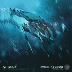 Cover Seth Hills & Vluarr - Calling Out (ft. Lucas Ariel)
