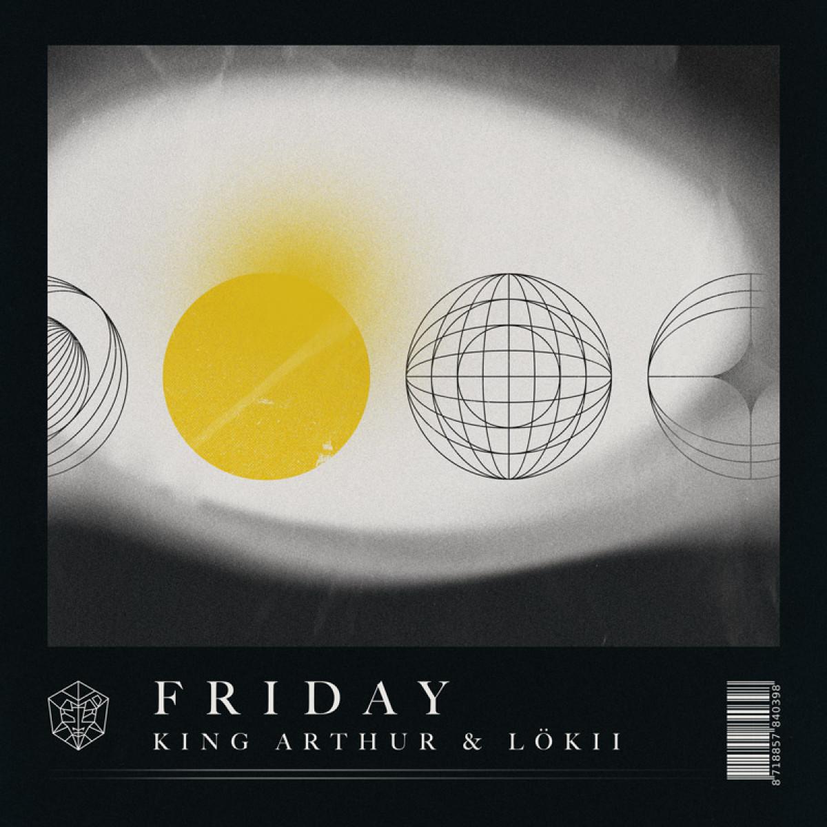 Cover King Arthur & LöKii - Friday